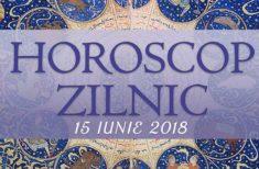Horoscop zilnic 15 Iunie 2018 pentru toate zodiile. Inspirație azi