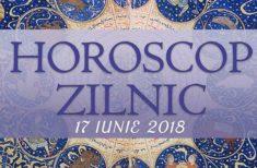 Horoscop zilnic 17 iunie 2018. Vești neașteptate
