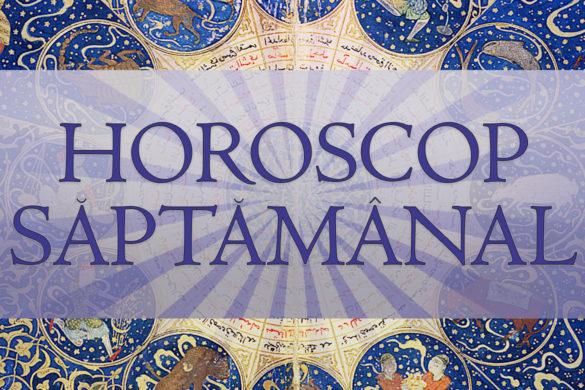 horoscop saptamanal 585x390 - Horoscop Săptămânal 18-23 Iunie pentru toate zodiile. Dinamism și oportunități