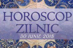 Horoscop zilnic 30 iunie 2018. Evenimente neașteptate