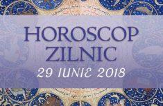 Horoscop zilnic 29 Iunie 2018. Încredere azi