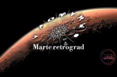 Marte retrograd – cele mai afectate 8 zodii