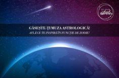 Găsește-ți muza astrologică! Află ce te inspiră în funcție de zodie!