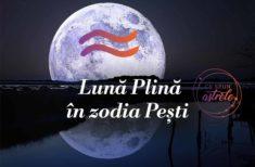 Luna plină din 26 august în zodia Pești – Început de drum!