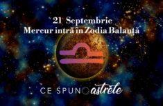 Mercur intră în Zodia Balanței pe 21 Septembrie. Ce ne așteaptă după această dată?