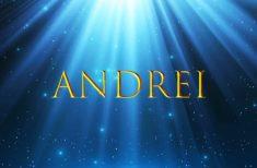 Semnificația numelui ANDREI- inteligent, empatic, sufletist