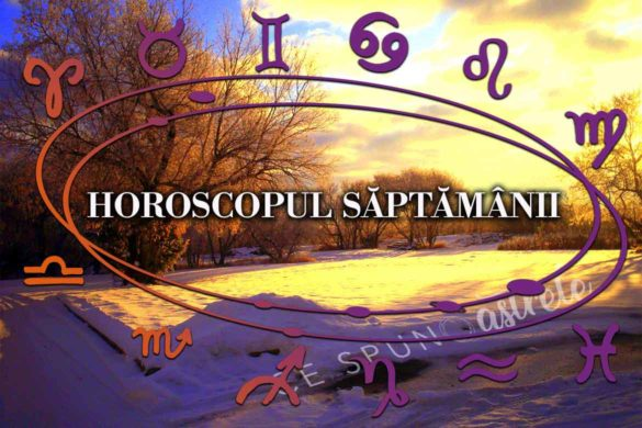 horoscopul saptamanii februarie zodii coincidente intamplari 585x390 - Horoscopul Săptămânii 4- 10 Februarie 2019. Întâlniri importante și coincidențe care ne vor marca