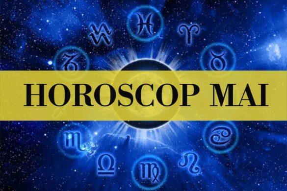 horoscop luna mai 585x390 - Horoscopul Lunii Mai - O perioadă dinamică, oscilantă, hotărâtoare pe toate planurile