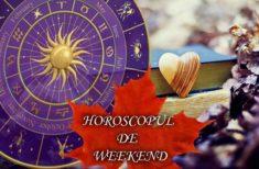 Horoscopul de Weekend 22-24 Noiembrie 2019 – Zile luminoase și optimiste