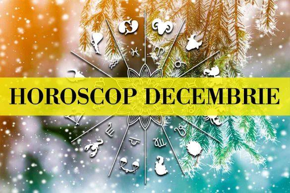 horoscop decembrie 585x390 - Horoscopul Lunii Decembrie 2019 - Speranțe împlinite și numeroase avantaje