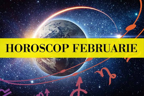 HOROSCOP FEBRUARIE 2020 1 585x390 - HOROSCOP GENERAL FEBRUARIE 2020 - Succes în relațiile parteneriale și sentimentale