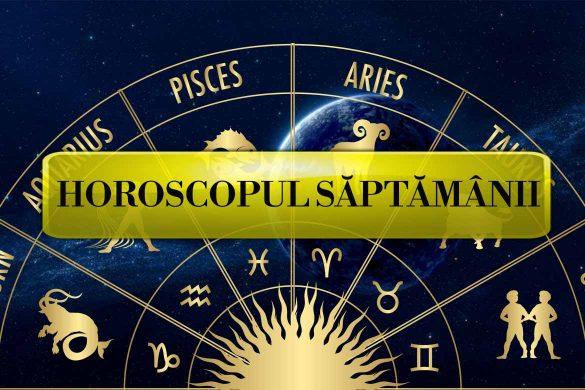 horoscopul saptamanii 13 19 ianuarie 585x390 - Horoscopul Săptămânii 13-19 Ianuarie 2020 - Noutăți pentru fiecare Zodie